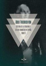 Historia de la literatura y del arte dramático en España, tomo III